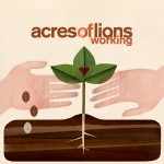 Acres Of Lions - Working Album Cover