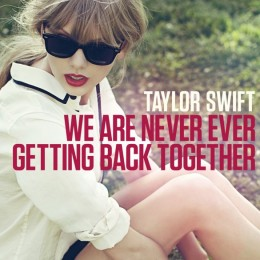 Taylor-Swift-We-Are-Never-Ever-Getting-Back-Together-Cover-585x585